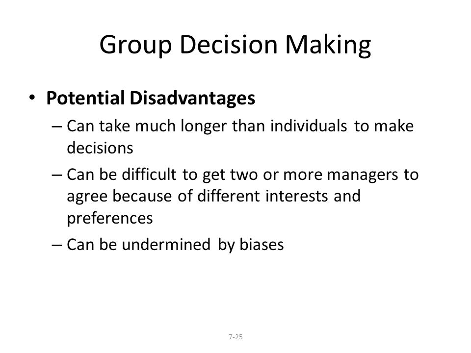 Group Decision Making Potential Disadvantages