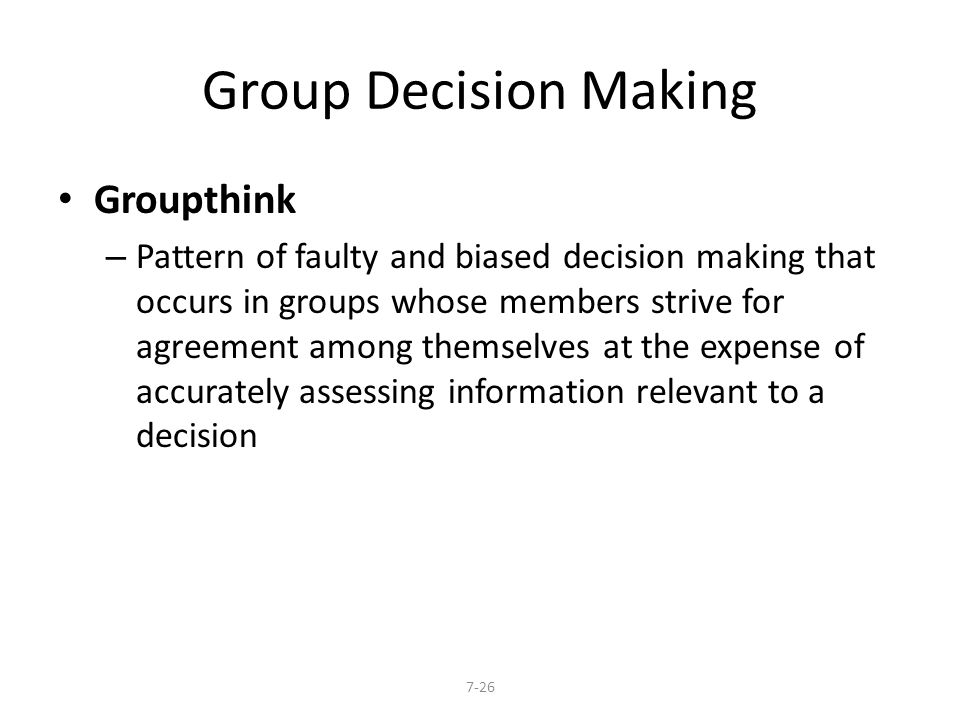 Group Decision Making Groupthink