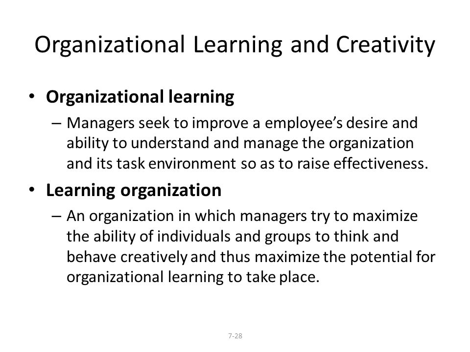 Organizational Learning and Creativity