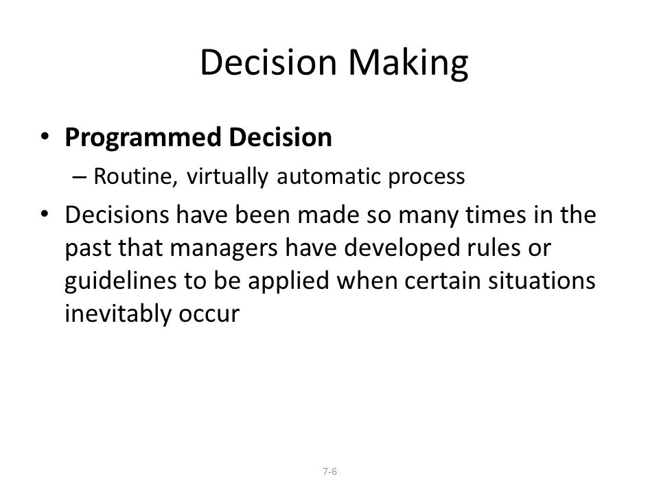 Decision Making Programmed Decision