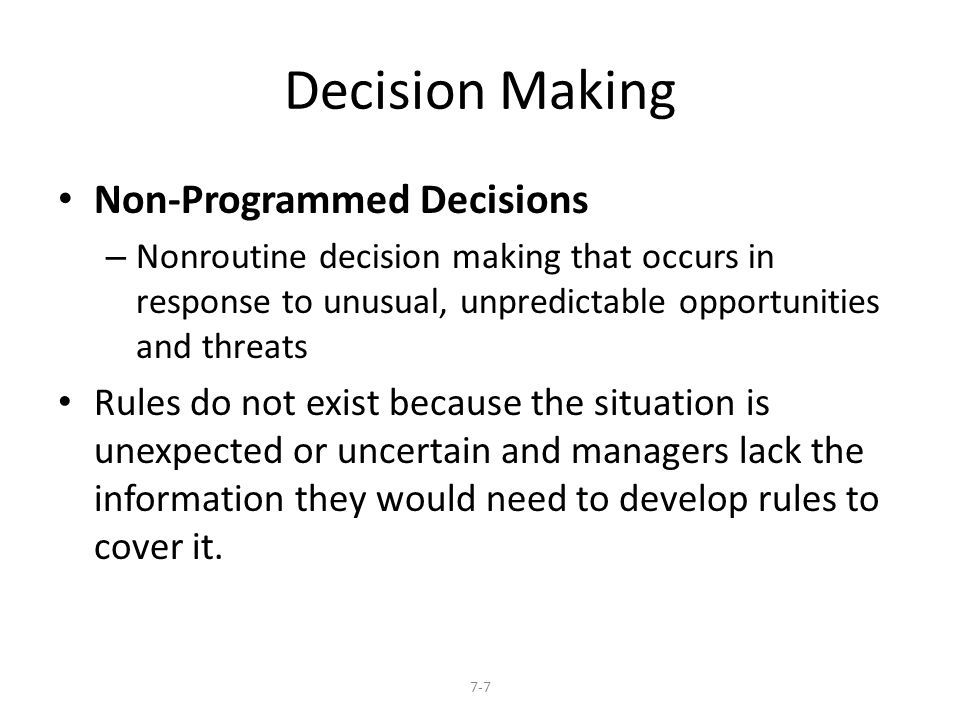 Decision Making Non-Programmed Decisions
