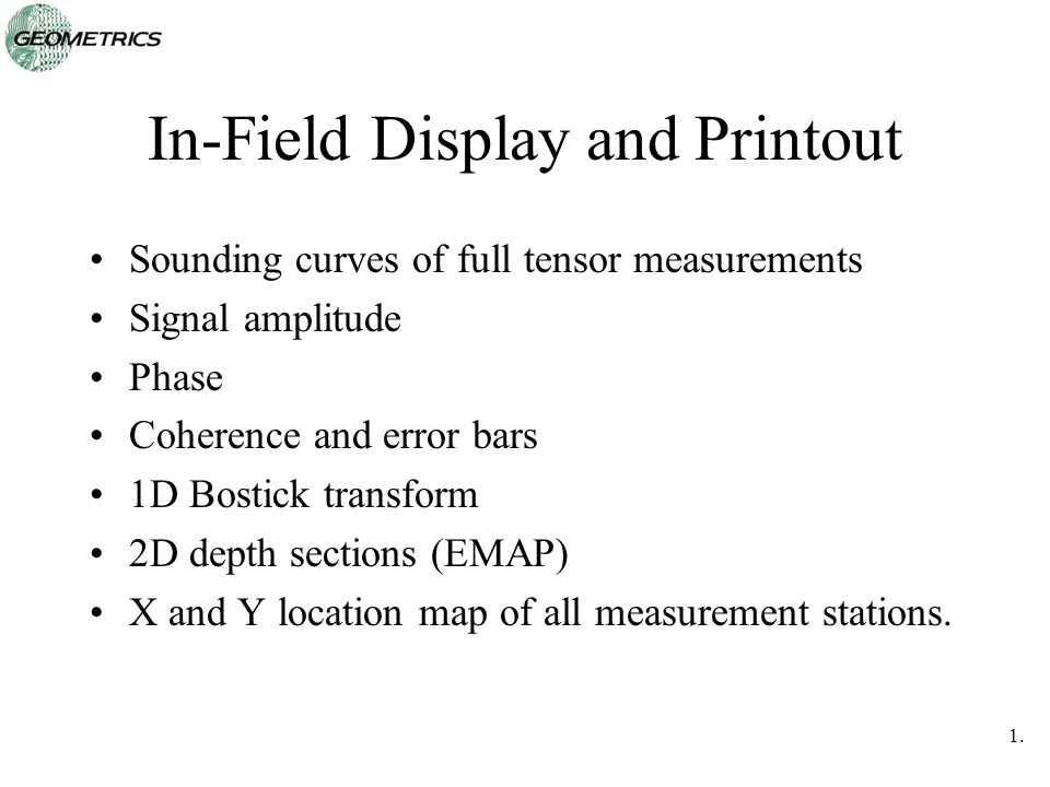 In-Field Display and Printout