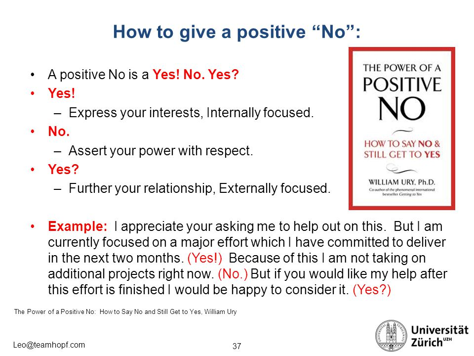 How to give a positive No :