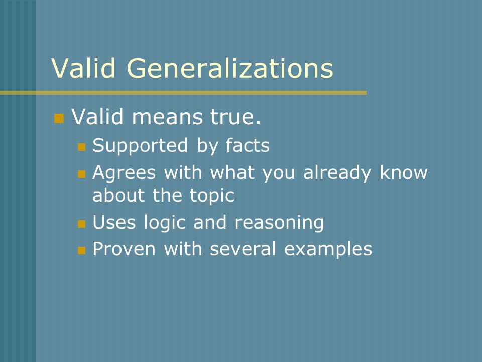 Valid Generalizations