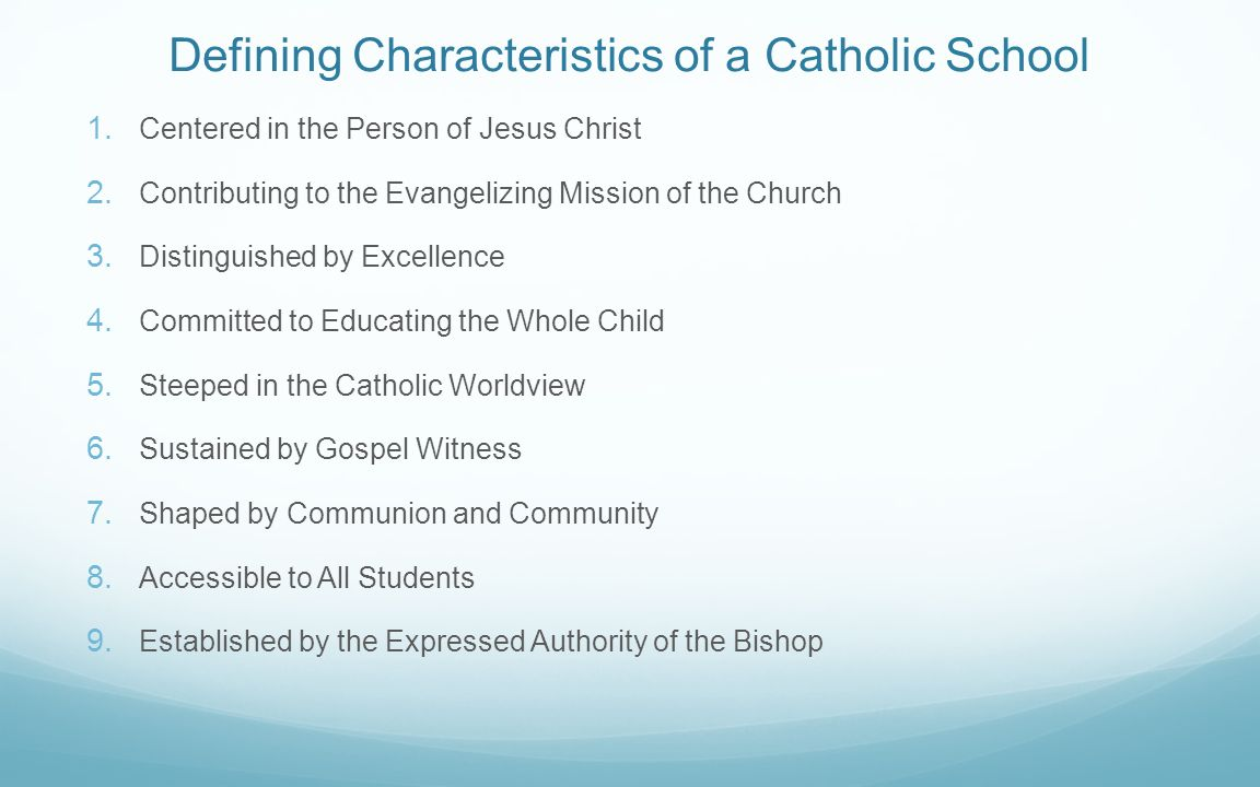 Defining Characteristics of a Catholic School