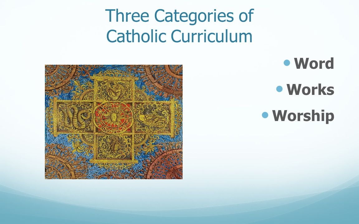Three Categories of Catholic Curriculum