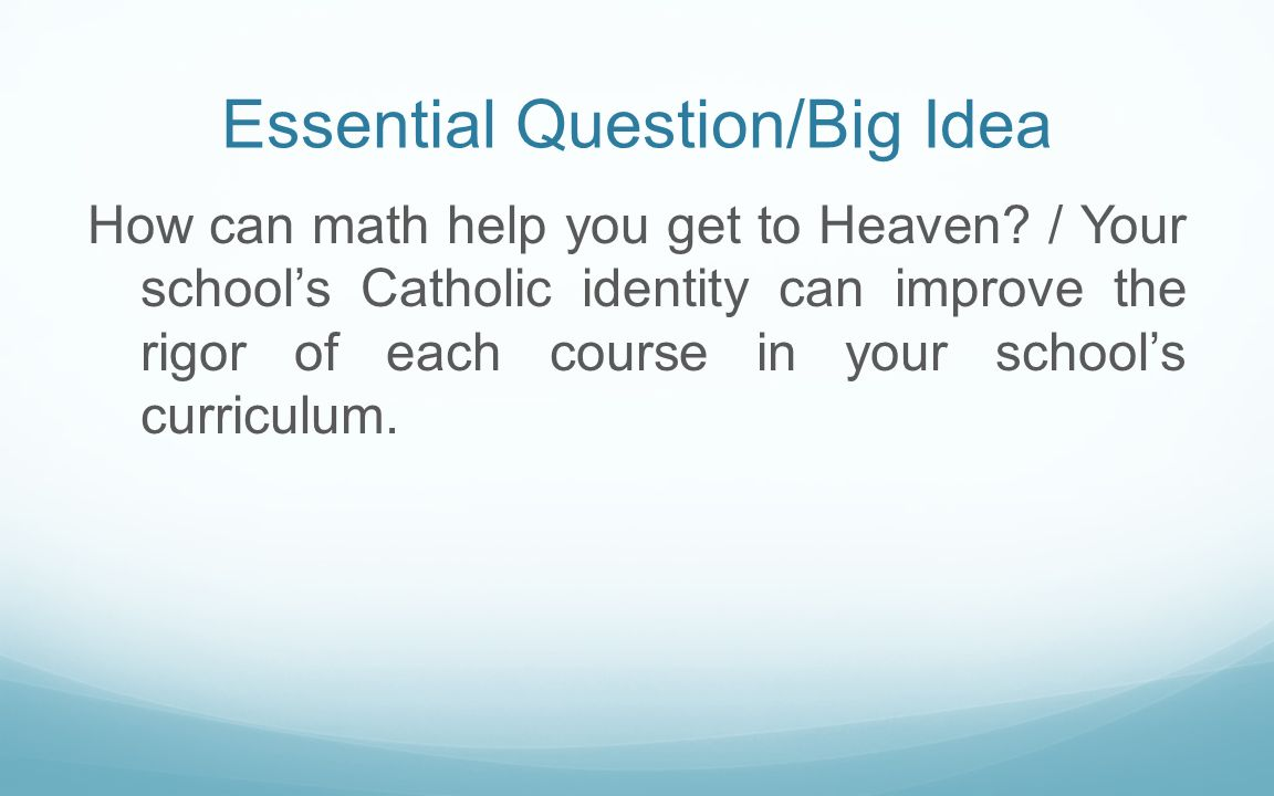 Essential Question/Big Idea
