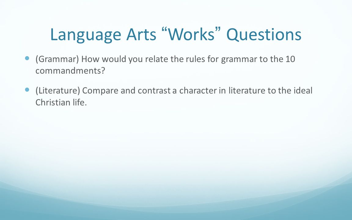 Language Arts Works Questions
