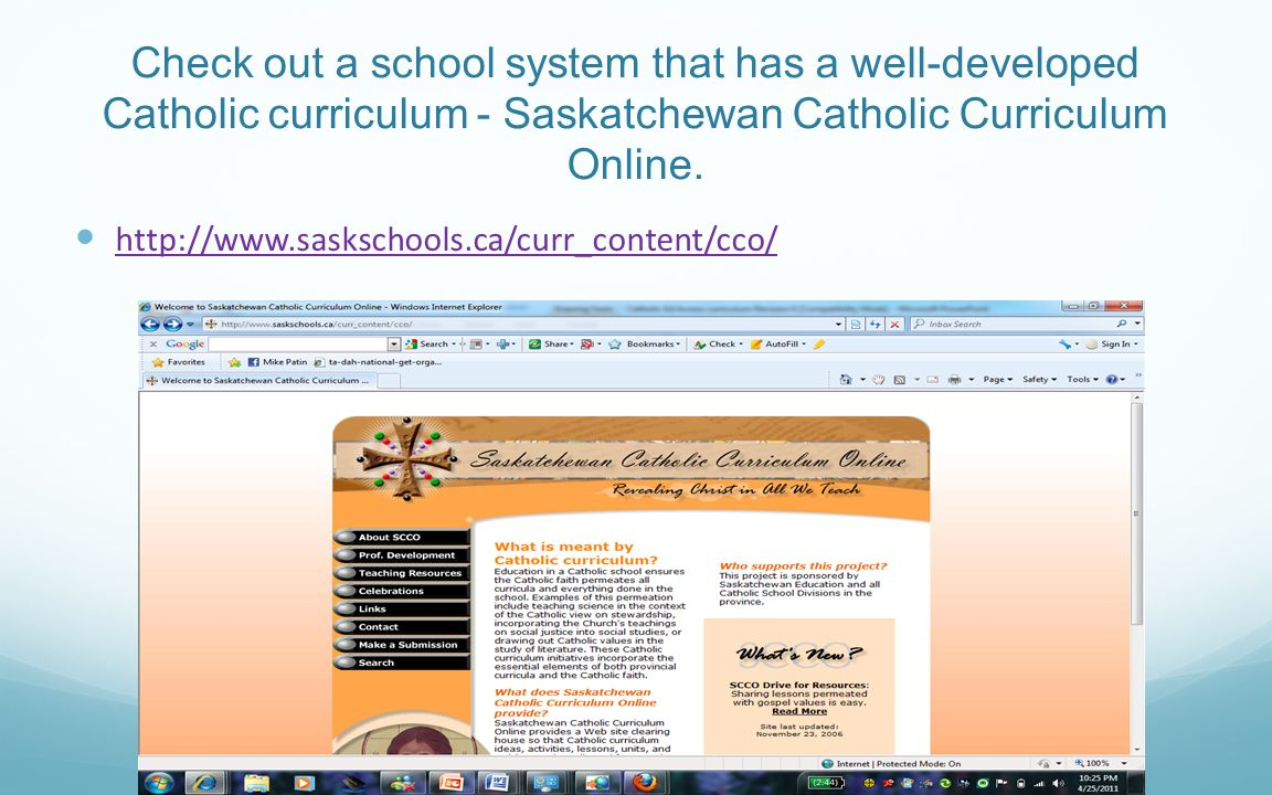 Check out a school system that has a well-developed Catholic curriculum - Saskatchewan Catholic Curriculum Online.