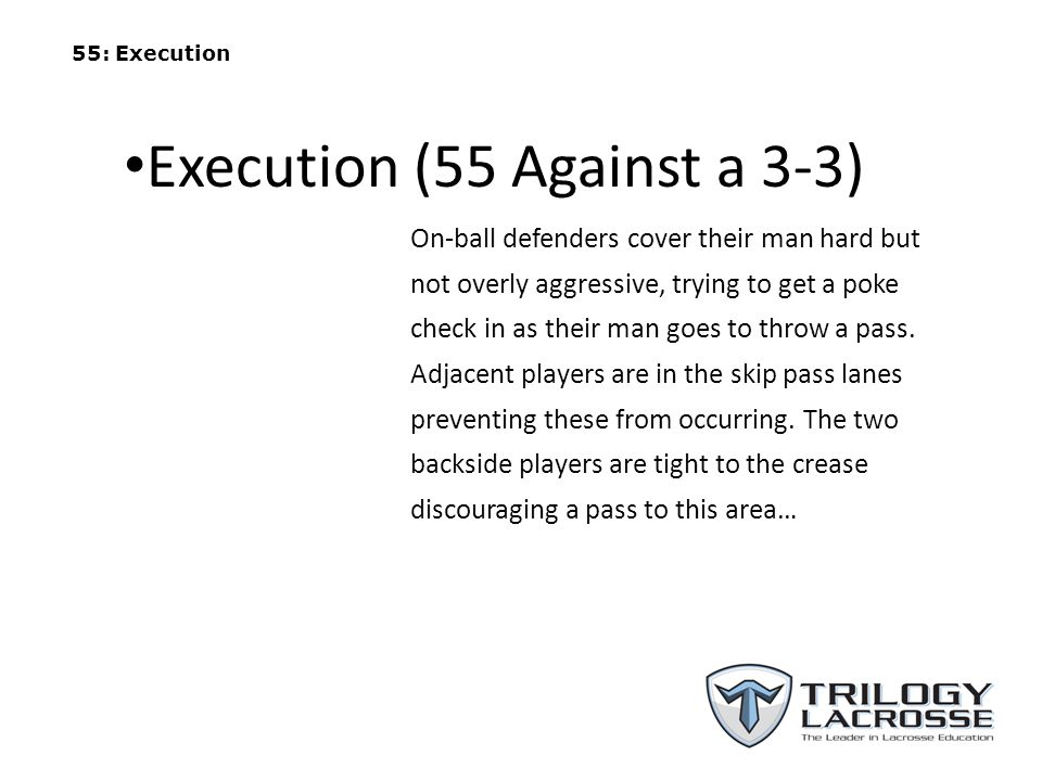 Execution (55 Against a 3-3)
