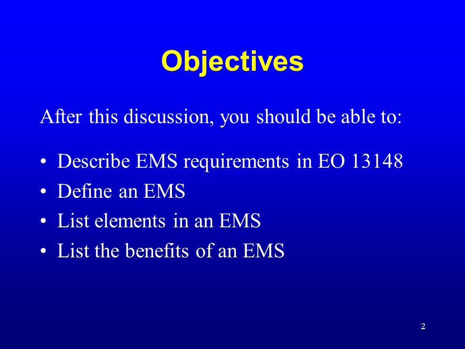 Objectives After this discussion, you should be able to:
