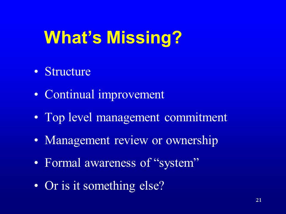 What's Missing Structure Continual improvement