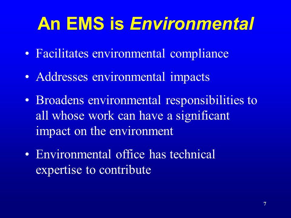 An EMS is Environmental
