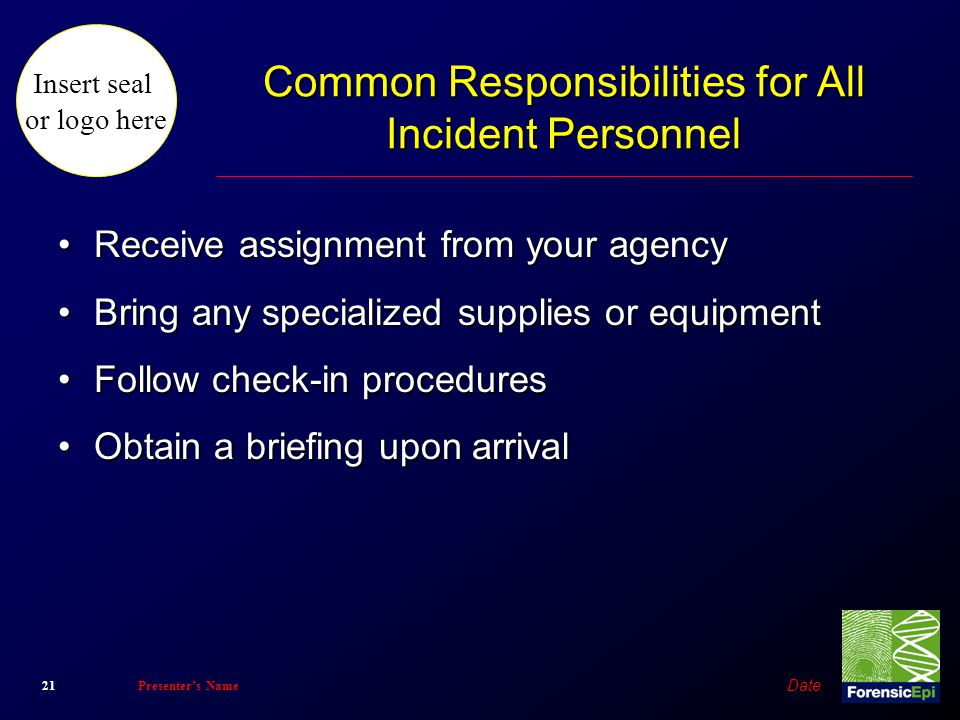 Common Responsibilities for All Incident Personnel