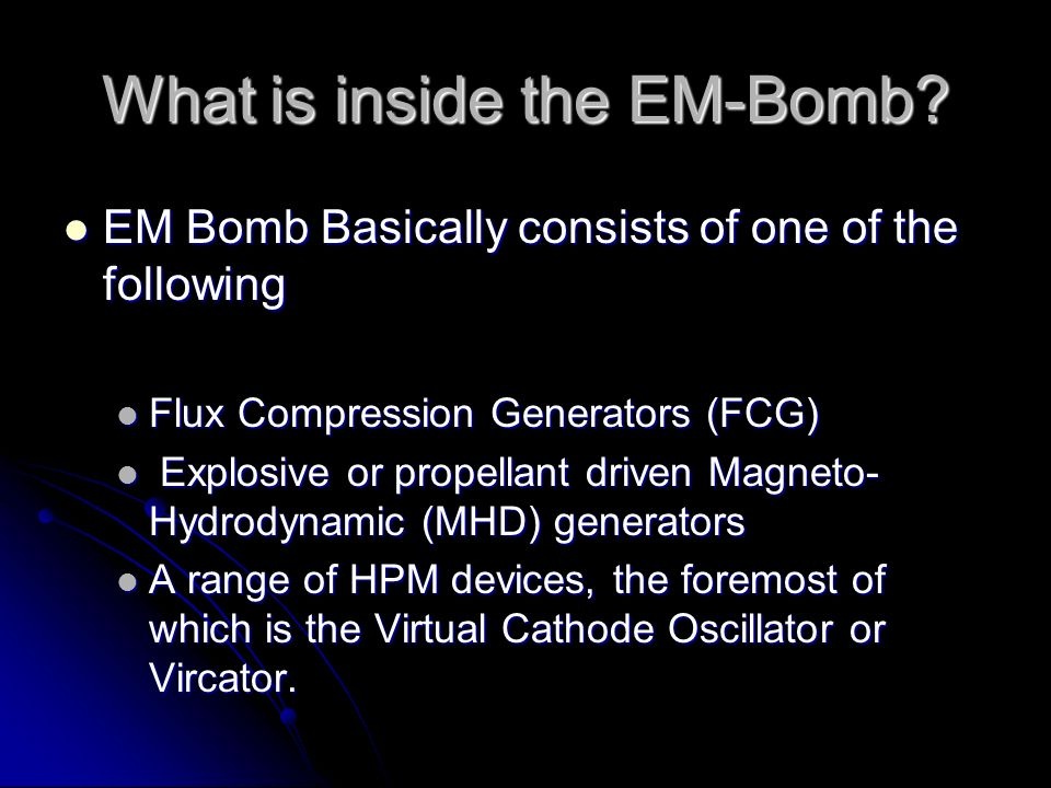 What is inside the EM-Bomb