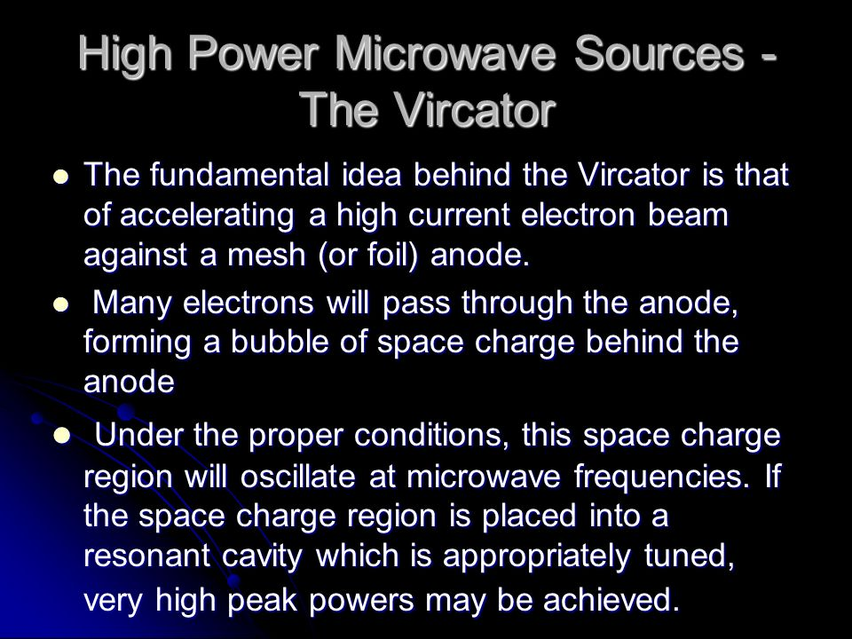 High Power Microwave Sources - The Vircator