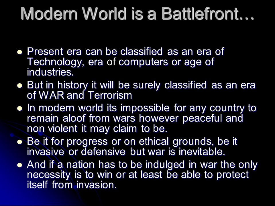 Modern World is a Battlefront…