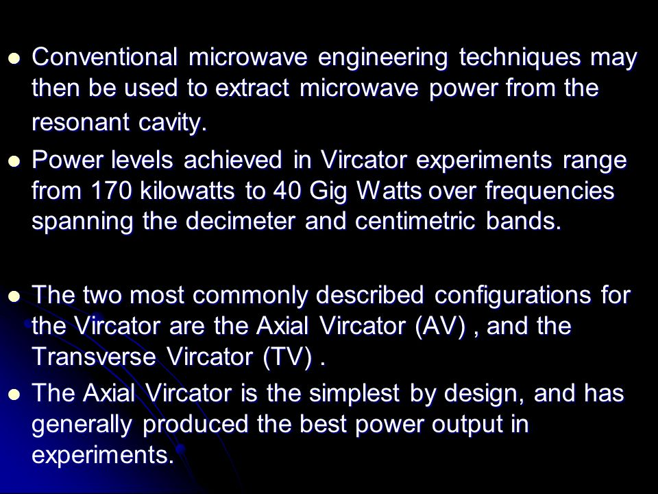 Conventional microwave engineering techniques may then be used to extract microwave power from the resonant cavity.