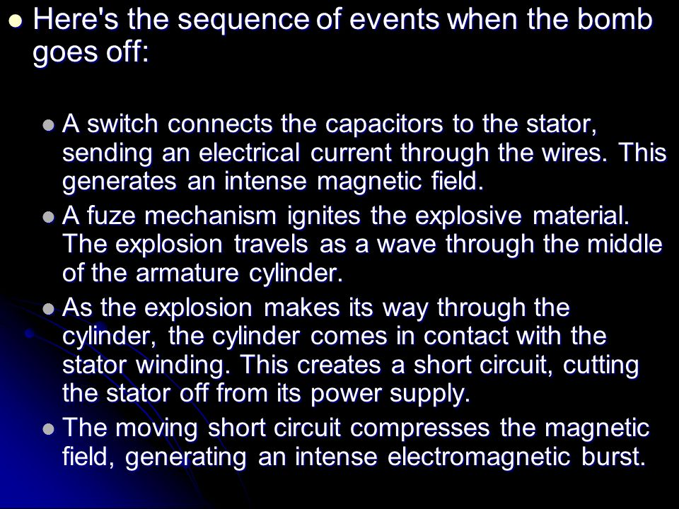 Here s the sequence of events when the bomb goes off: