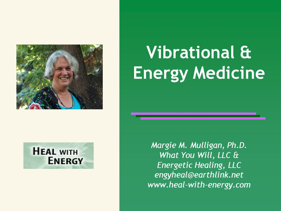 Vibrational & Energy Medicine