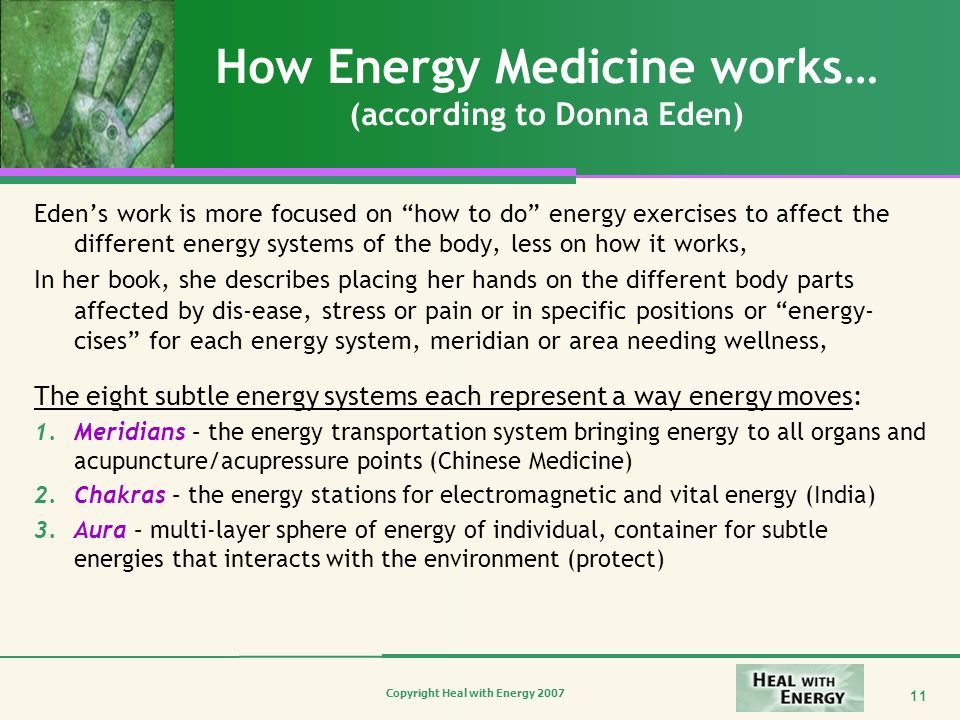 How Energy Medicine works… (according to Donna Eden)