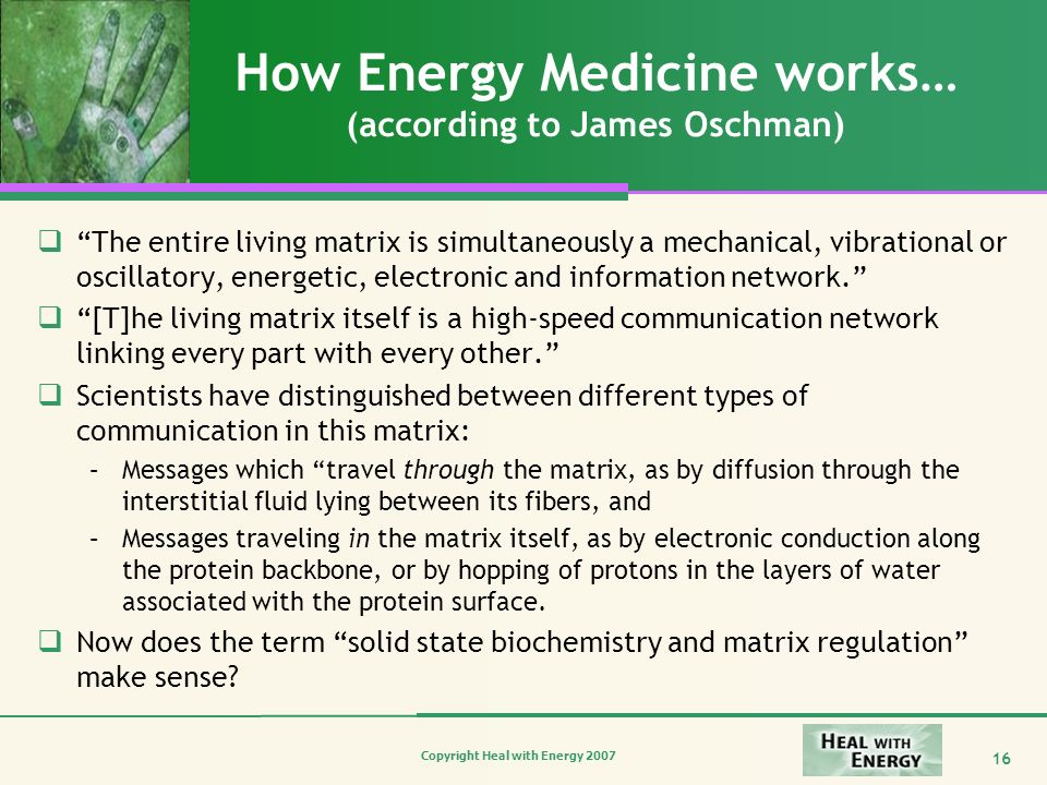 How Energy Medicine works… (according to James Oschman)