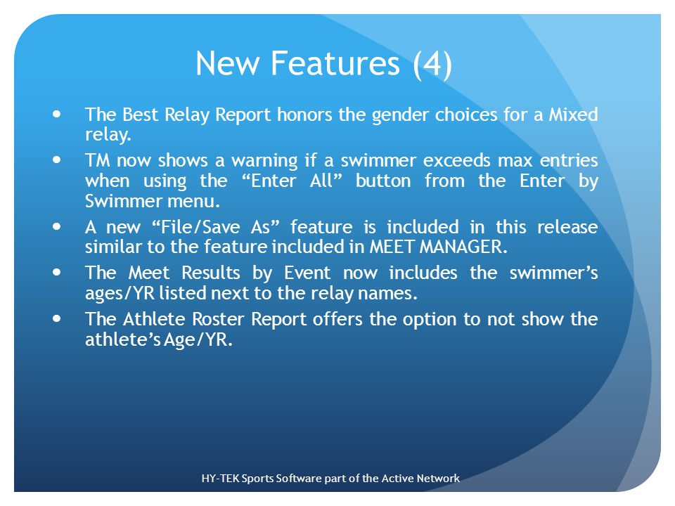 New Features (4) The Best Relay Report honors the gender choices for a Mixed relay.