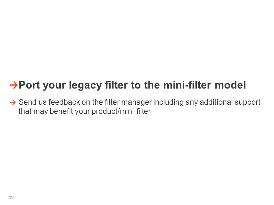 Port your legacy filter to the mini-filter model