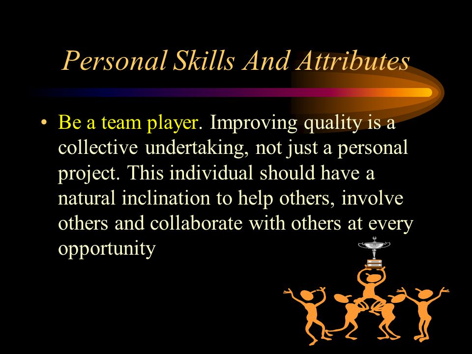 Personal Skills And Attributes