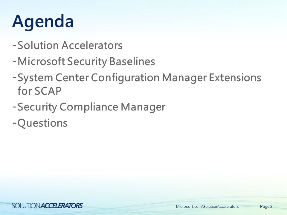 Agenda Solution Accelerators Microsoft Security Baselines