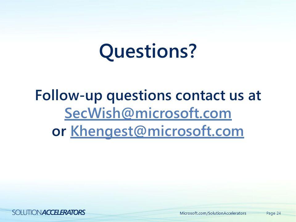 Questions Follow-up questions contact us at SecWish@microsoft.com