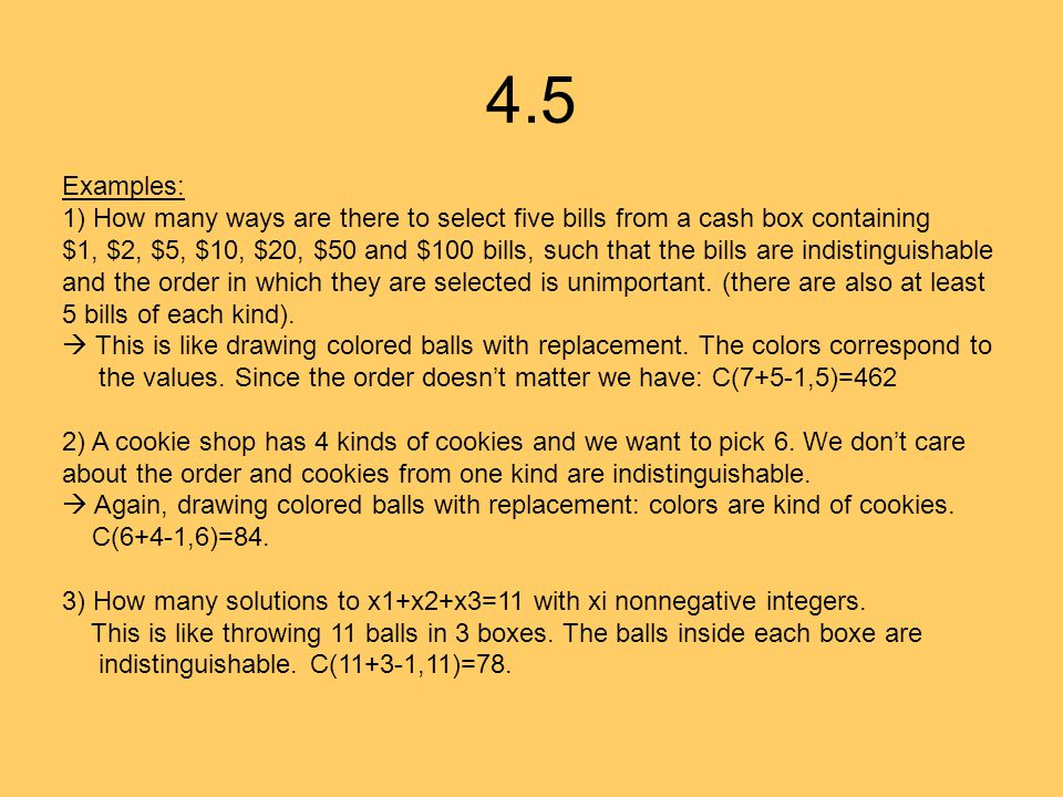 4.5 Examples: 1) How many ways are there to select five bills from a cash box containing.