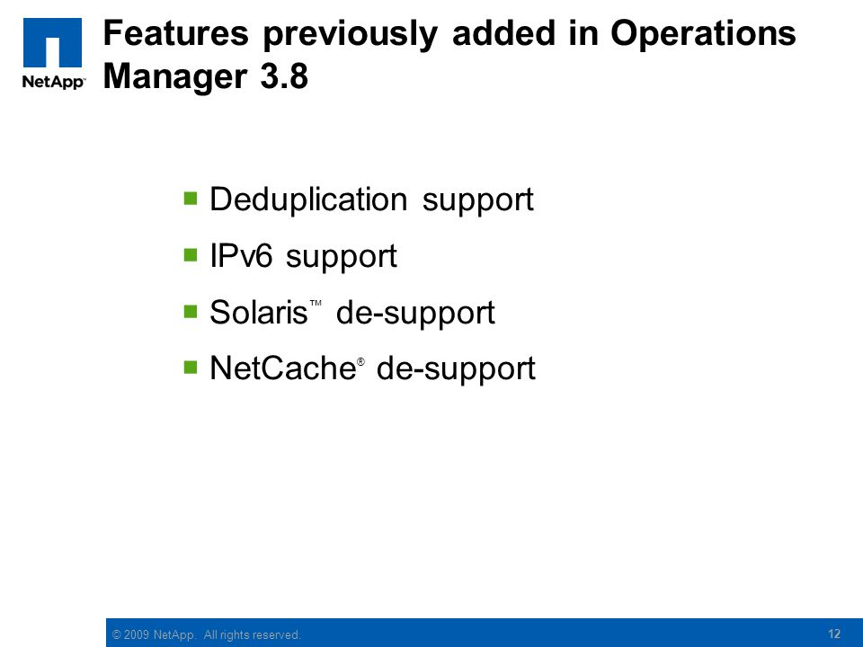 Features previously added in Operations Manager 3.8