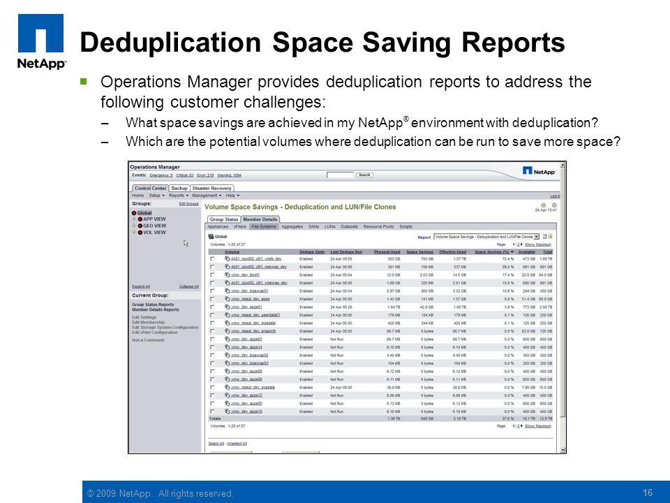 Deduplication Space Saving Reports