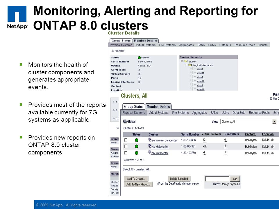 Monitoring, Alerting and Reporting for ONTAP 8.0 clusters