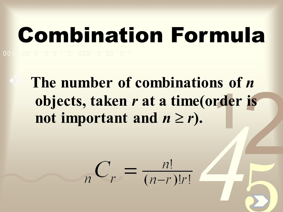 Combination Formula The number of combinations of n