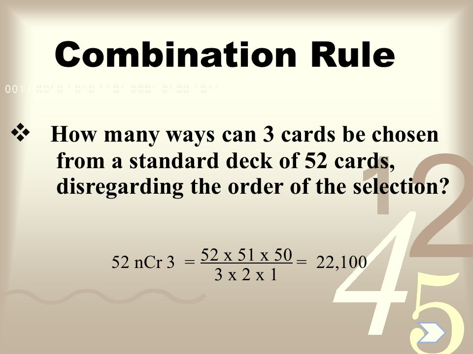 Combination Rule How many ways can 3 cards be chosen
