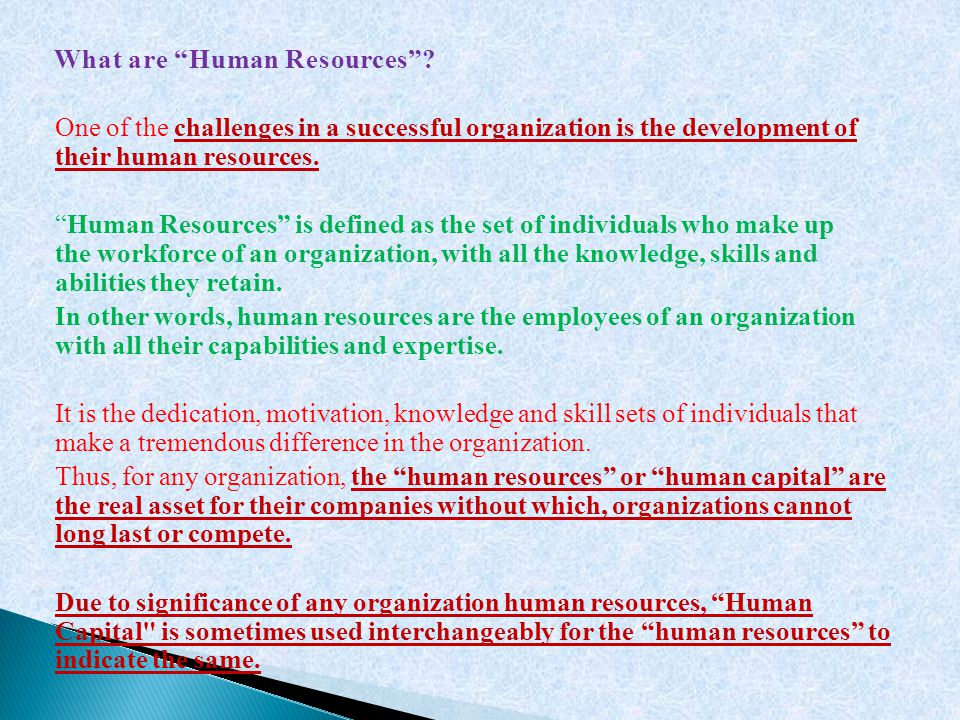 What are Human Resources