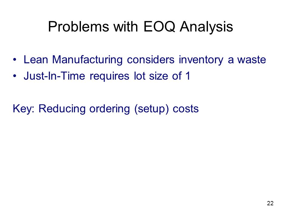Problems with EOQ Analysis