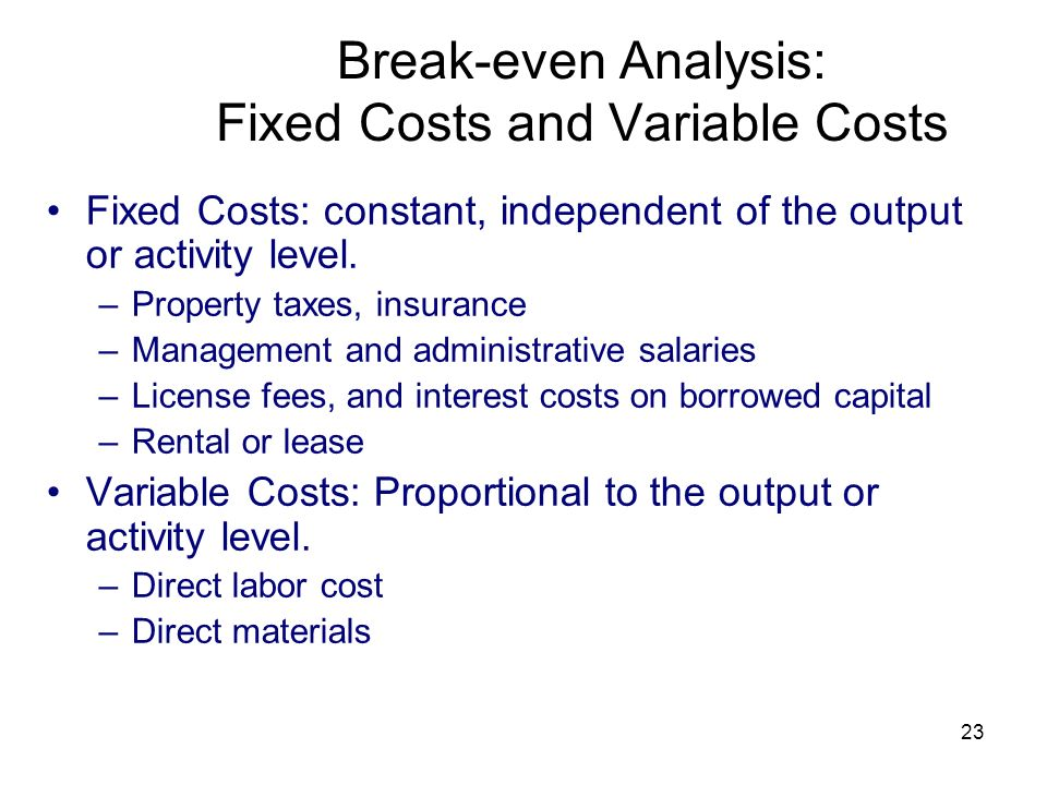Break-even Analysis: Fixed Costs and Variable Costs