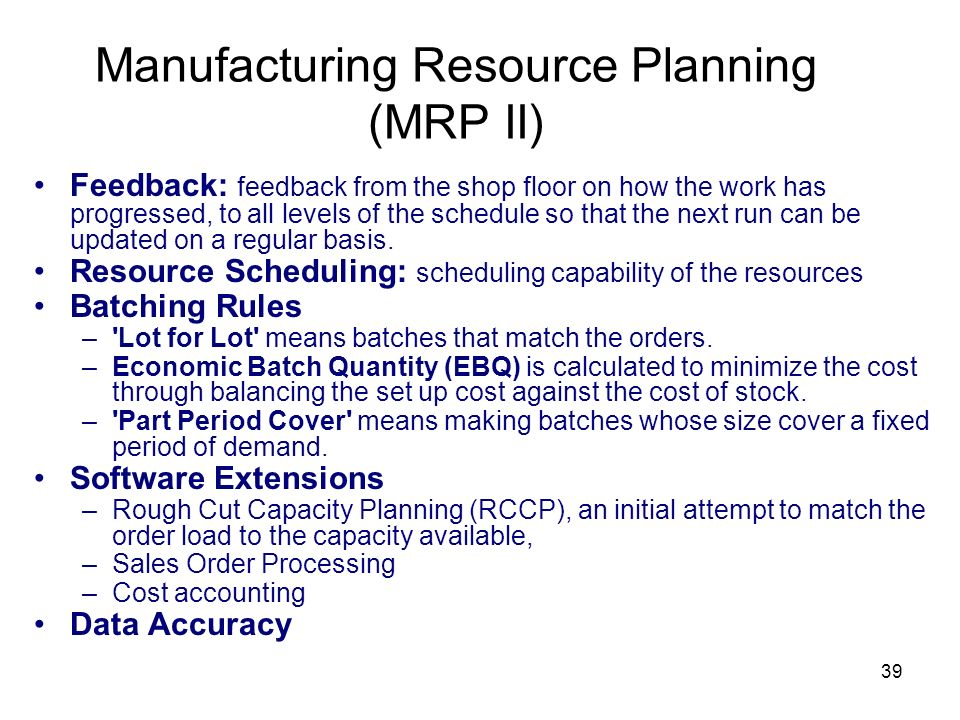 Manufacturing Resource Planning (MRP II)