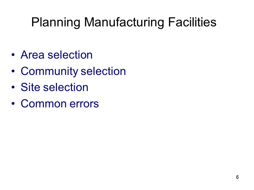 Planning Manufacturing Facilities