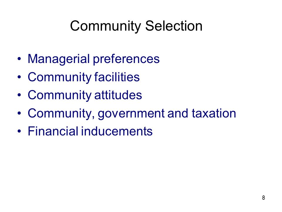 Community Selection Managerial preferences Community facilities