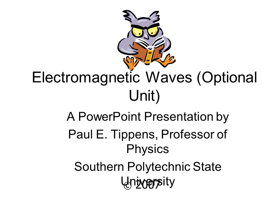Electromagnetic Waves (Optional Unit)