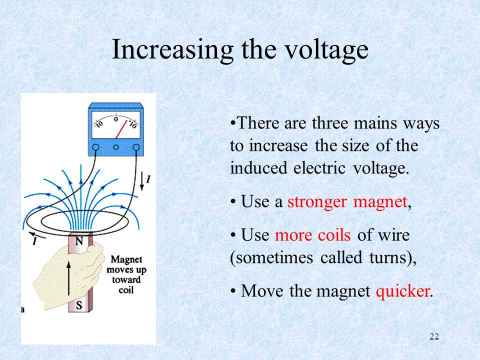 Increasing the voltage