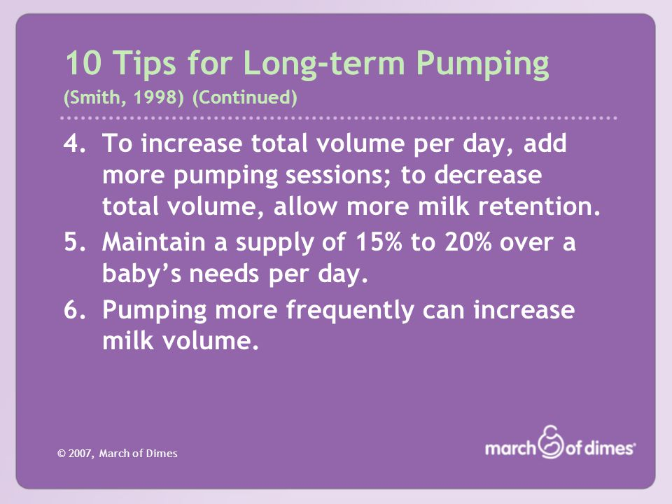 10 Tips for Long-term Pumping (Smith, 1998) (Continued)