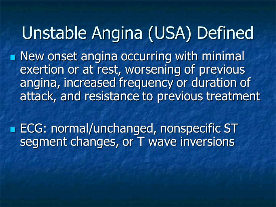 Unstable Angina (USA) Defined