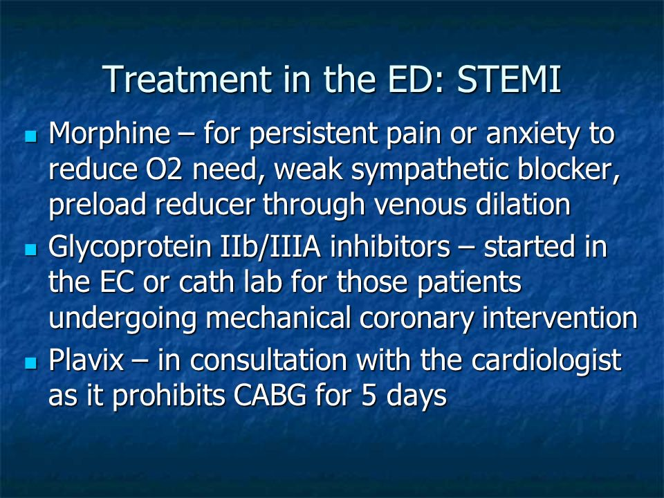 Treatment in the ED: STEMI