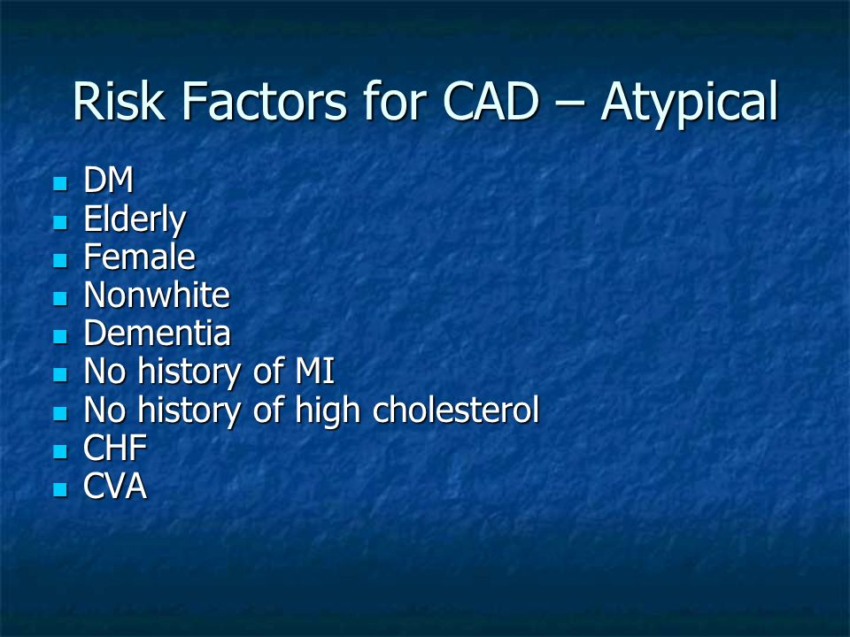 Risk Factors for CAD – Atypical