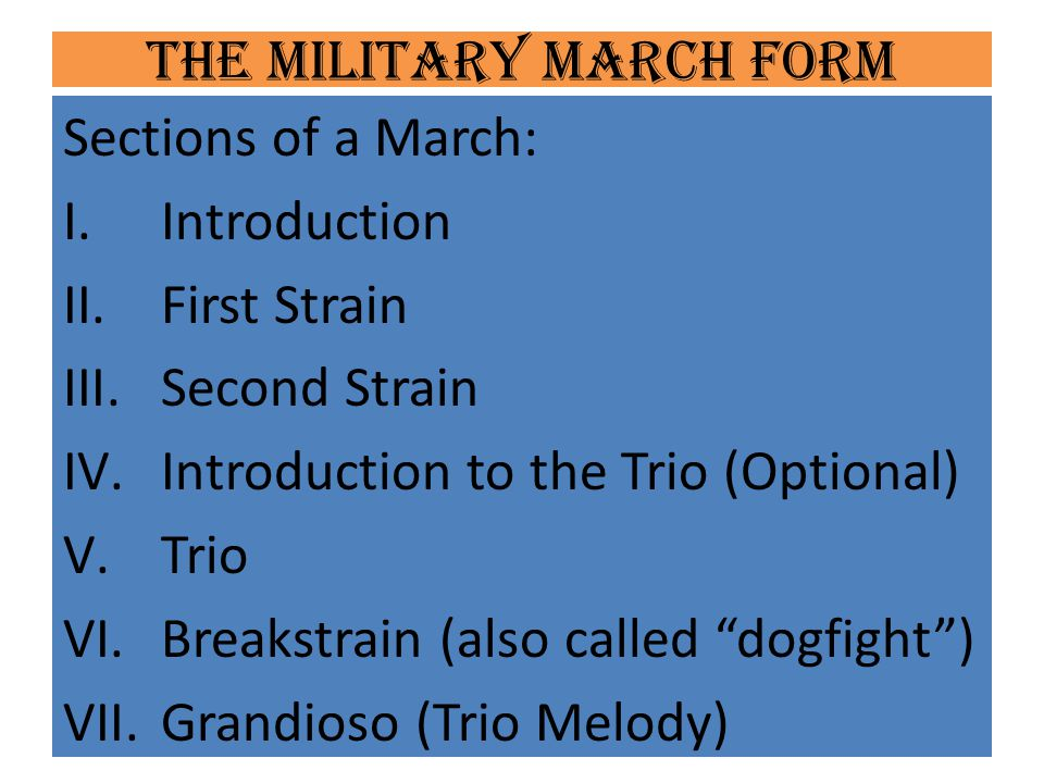 The Military March Form